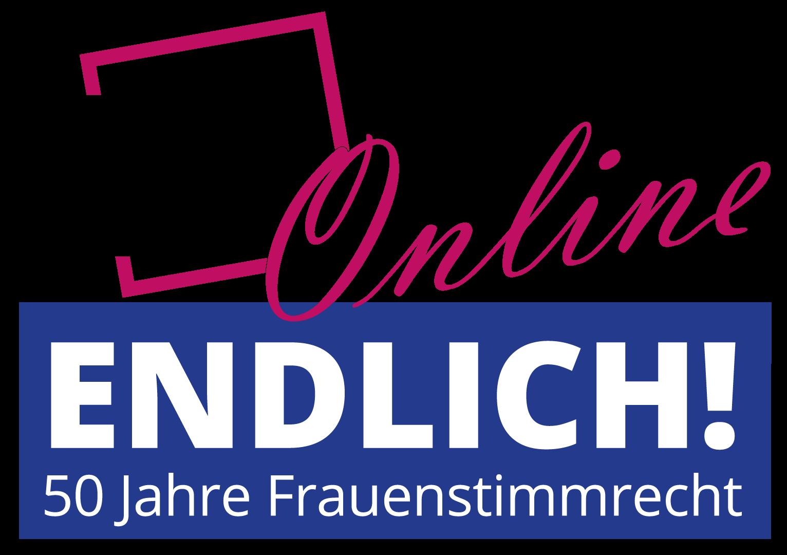 ENDLICH – 50 Jahre Frauenstimmrecht